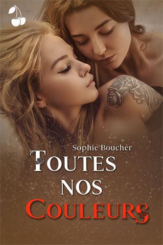 Toutes nos couleurs Sophie Boucher