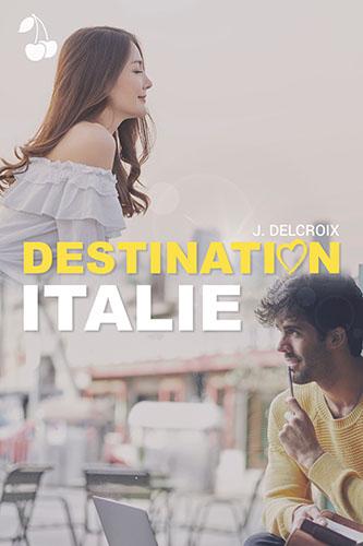 Destination Italie J Delcroix