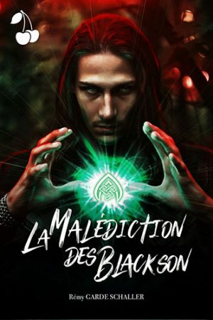 La Malédiction des Blackson Rémy Garde Schaller