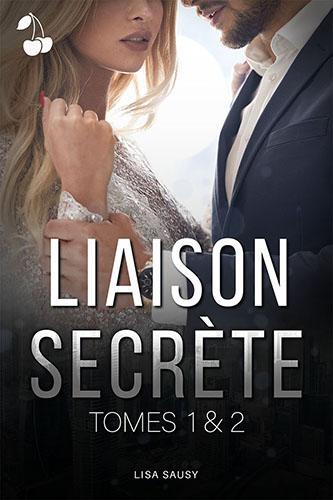 Liaison Secrète tomes 1,2 Lisa Sausy