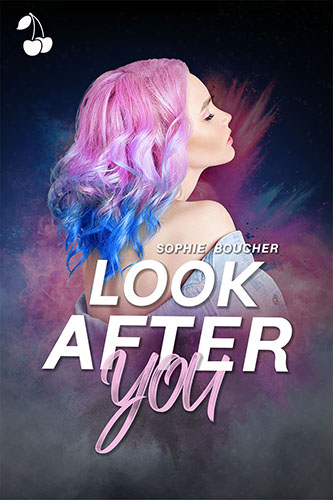 Look After you Sophie Boucher