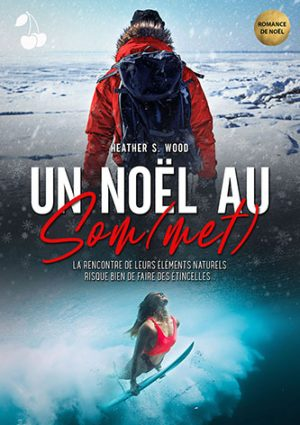Un Noël au Som(met) Heather S. Wood
