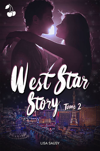 West Star Story tome 2 Lisa Sausy