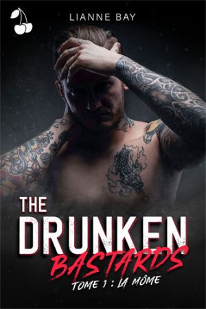 The Drunken Bastards - Tome 1 : La Môme