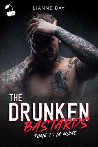 The Drunken Bastards - Tome 1 : La Môme