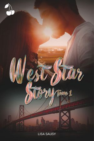 West Star Story Tome 1