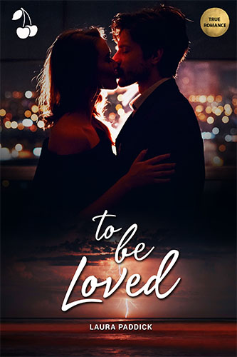 To be loved Laura Paddick Cherry Publishing
