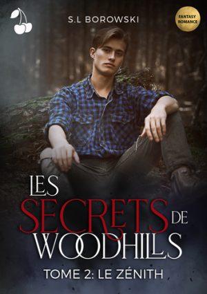 LES SECRETS DE WOODHILLS TOME 2