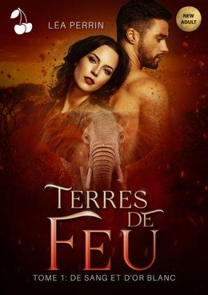 TERRES DE FEU LEA PERRIN CHERRY PUBLISHING
