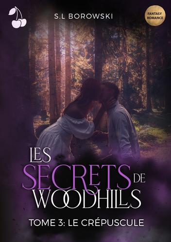 Les secrets de Woodhills S.L Borowski