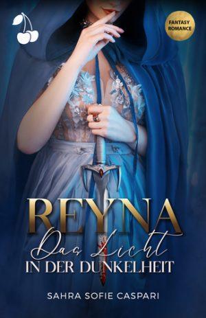 Reyna - Das Licht in der Dunkelheit
