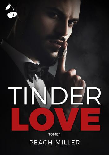 Tinder Love tome 1 peach miller