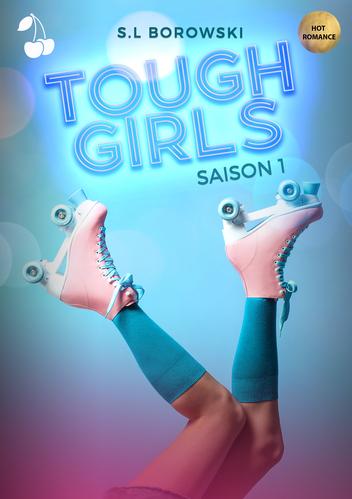 tough girls saison 1